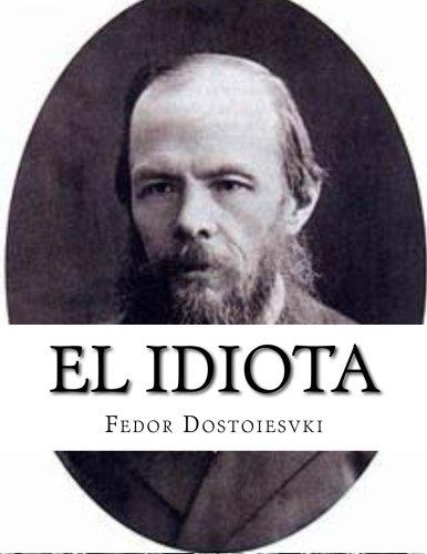 9781517414580: El idiota (Spanish Edition)