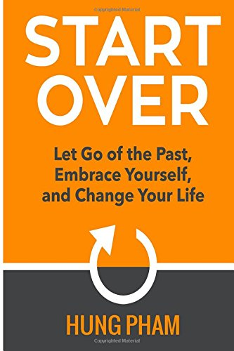 9781517416089: Start Over: Let Go of the Past, Embrace Yourself, and Change Your Life