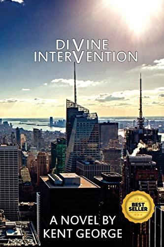 Divine Intervention: Kent George