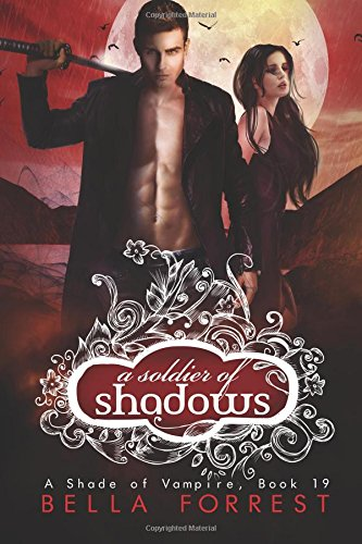 9781517417628: A Shade of Vampire 19: A Soldier of Shadows (Volume 19)