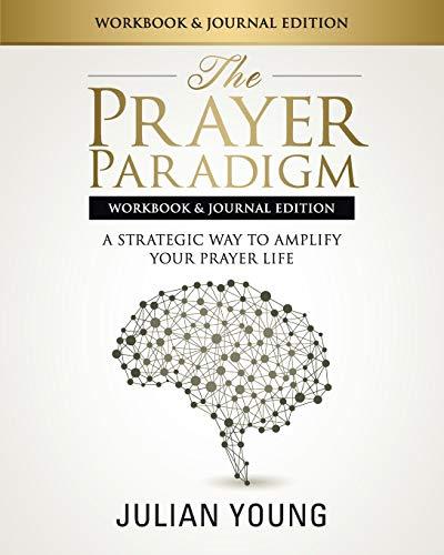 9781517417642: The Prayer Paradigm Workbook & Journal Edition