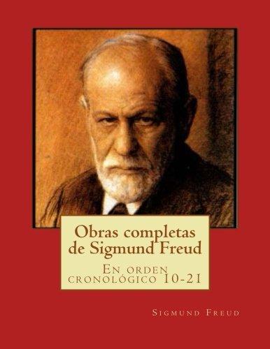 Obras Completas de Sigmund Freud: En Orden: Sigmund Freud