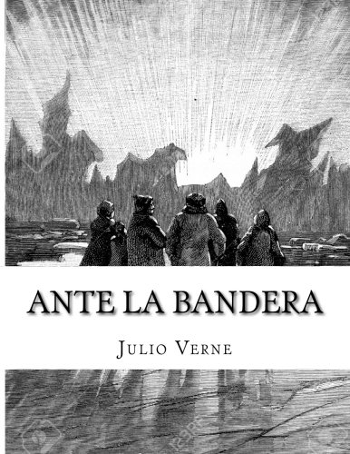 9781517417987: Ante la Bandera (Spanish Edition)