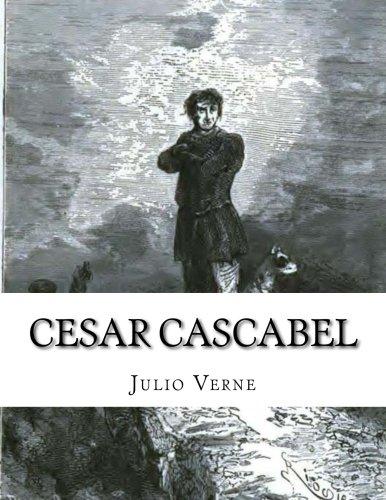 9781517419189: Cesar Cascabel (Spanish Edition)