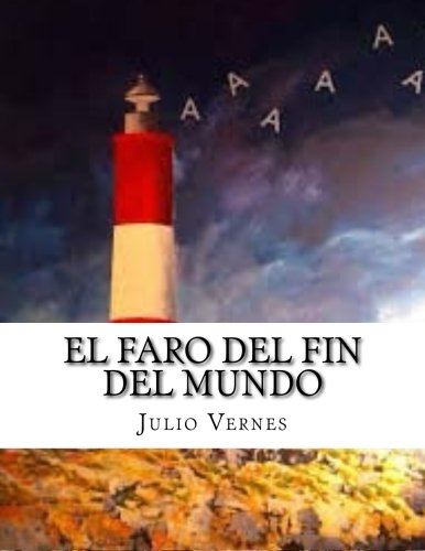 9781517420222: El Faro del fin del mundo (Spanish Edition)