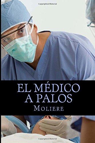 9781517420277: El médico a palos (Spanish Edition)