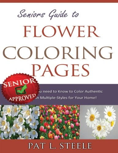9781517420505: Seniors Guide to Flower Coloring Pages