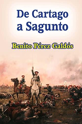 9781517420642: De Cartago a Sagunto (Spanish Edition)