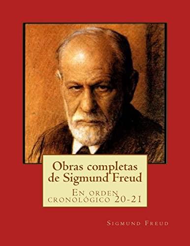 9781517420888: Obras completas de Sigmund Freud: En orden cronológico 20-21 (Spanish Edition)