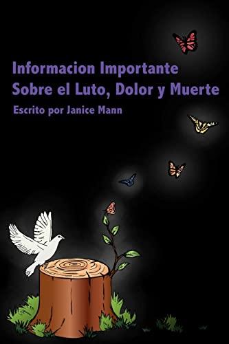 9781517421403: Informacion Importante Sobre el Luto,Tristeza y Muerte: Grief Matters (Spanish Edition)