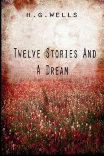 9781517424220: Twelve Stories and a Dream