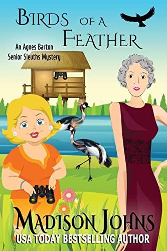 9781517424336: Birds of a Feather (An Agnes Barton Senior Sleuths Mystery) (Volume 9)