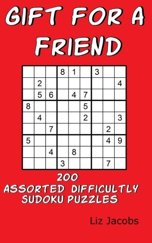 9781517426248: Gift for a Friend: 200 Assorted Difficultly Sudoku Puzzles