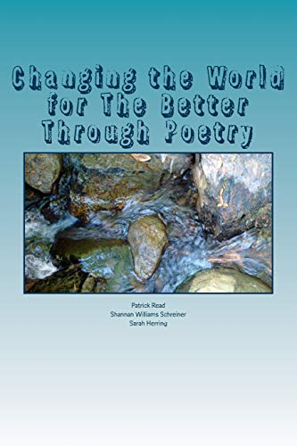 9781517431006: Changing the World for The Better Through Poetry