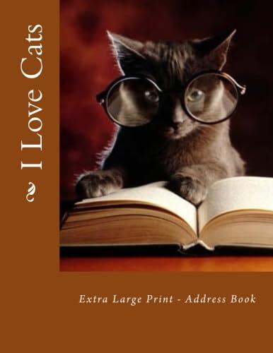 I Love Cats: Extra Large Print -: Tidwell, Mrs. Alice