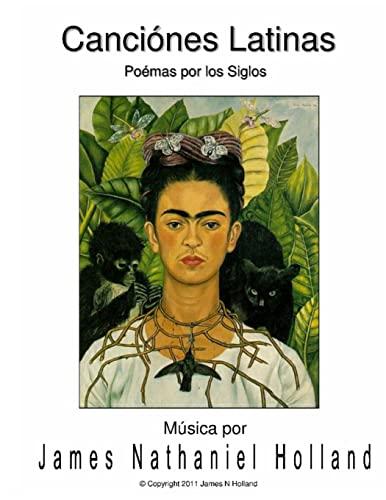 9781517433130: Canciones Latinas Art Songs para Soprano: Un ciclo de Poemas por los Siglos (Spanish Edition)