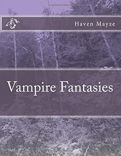 9781517433352: Vampire Fantasies (Volume 1)