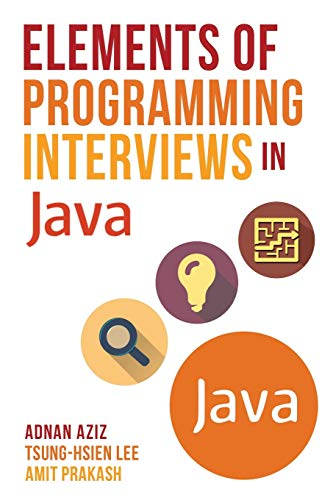 9781517435806: Elements of Programming Interviews in Java: The Insiders' Guide