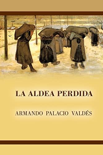 9781517436520: La aldea perdida (Spanish Edition)