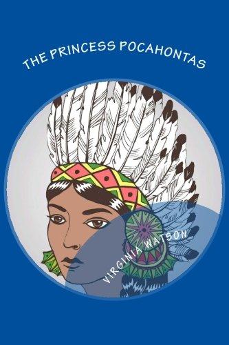 9781517436896: The Princess Pocahontas