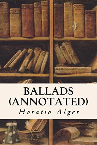 9781517440237: Ballads (annotated)