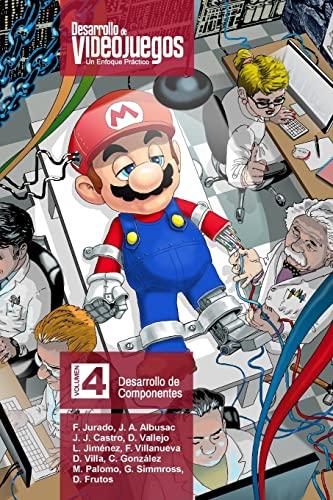 Desarrollo de Videojuegos. Un enfoque Práctico.: Volumen: Jurado, Francisco; Albusac,