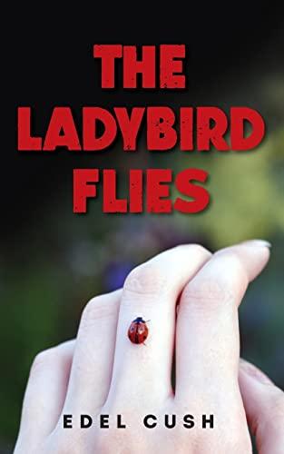 9781517445850: The Ladybird Flies