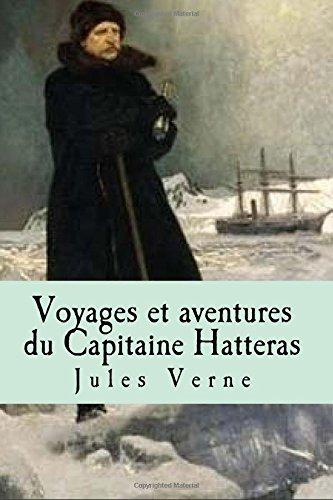 9781517447359: Voyages et aventures du Capitaine Hatteras