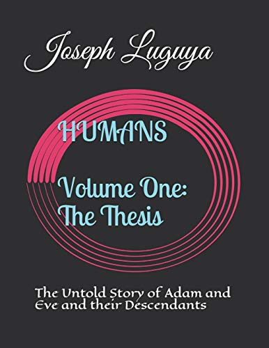 Humans: The Untold Story of Adam and: Luguya, Joseph Marie