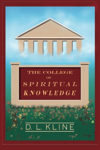 9781517447977: The College of Spiritual Knowledge