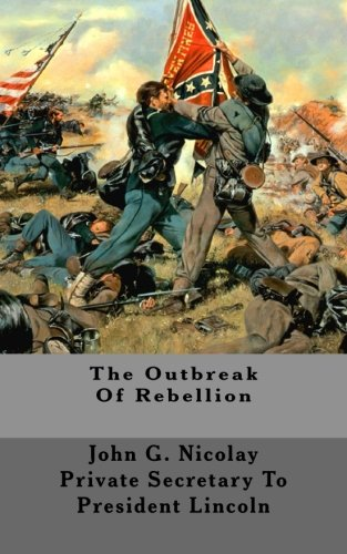 9781517449797: The Outbreak Of Rebellion