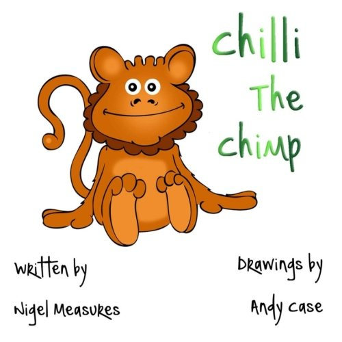 9781517450564: Chilli The Chimp (Paws for Tails) (Volume 1)