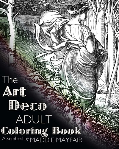 The Art Deco Adult Coloring Book (Colouring Books for Grown-Ups): Art Deco