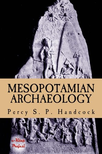 Mesopotamian Archaeology: [Illustrated Edition]: Handcock, Percy S.