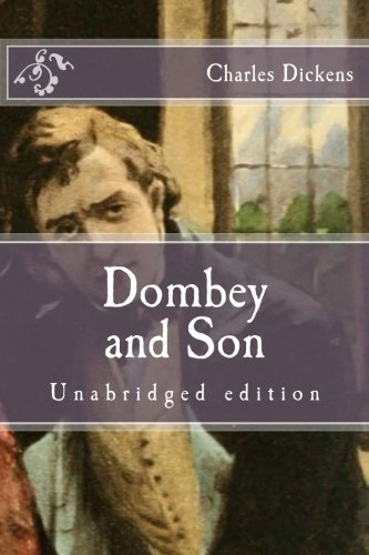9781517452445: Dombey and Son: Unabridged edition (Immortal Classics)