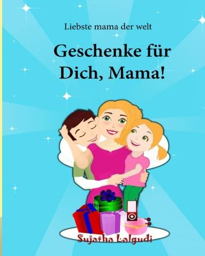 9781517452759: Liebste mama der welt: Geschenke fur Dich Mama: Mama kinderbuch, kinderbuch bilderbuch (German Edition),Geschenkbücher für Kinder, kinderbuch ab 5 ... Bilderbuch: Gute-Nacht-Geschichten)