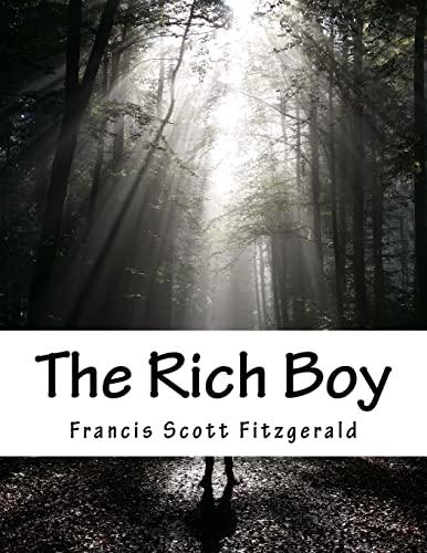 9781517453992: The Rich Boy