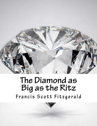 9781517454067: The Diamond as Big as the Ritz