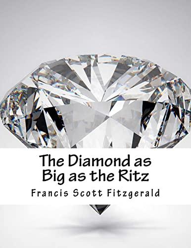 The Diamond as Big as the Ritz: Fitzgerald, Francis Scott