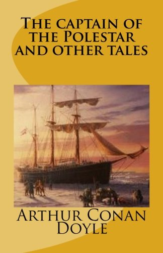 9781517454654: The captain of the Polestar and other tales