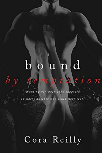 Bound By Temptation (Born in Blood Mafia Chronicles) (Volume 4): Cora Reilly