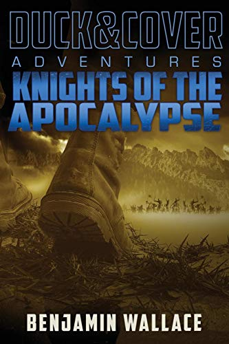 9781517455941: Knights of the Apocalypse: A Duck & Cover Adventure