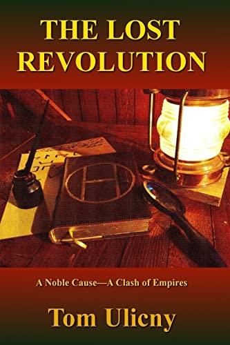 9781517456290: The Lost Revolution