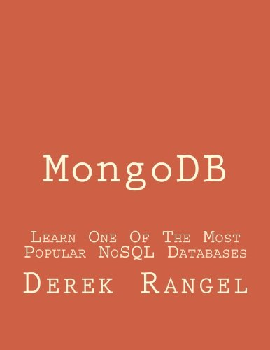 9781517457457: MongoDB: Learn One Of The Most Popular NoSQL Databases