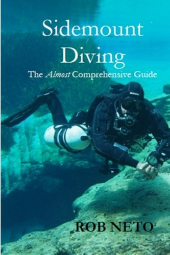 9781517458003: Sidemount Diving: The Almost Comprehensive Guide