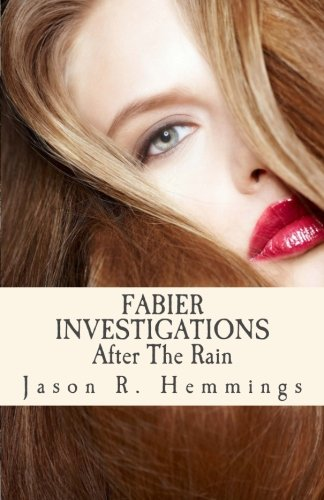 9781517458324: Fabier Investigations: After The Rain