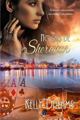 9781517459765: Noches de Sherahar: Volume 2 (Serie Noches)