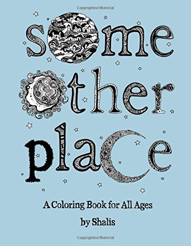 9781517462178: Some Other Place: A Coloring Book For All Ages