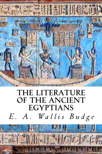 9781517462680: The Literature of the Ancient Egyptians