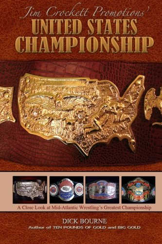 9781517463380: United States Championship: A Close Look at Mid-Atlantic Wrestling's Greatest Championship